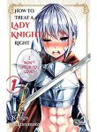 a-story-about-treating-a-female-knight-who-has-never-been-treated-as-a-woman-as-a-woman manga read